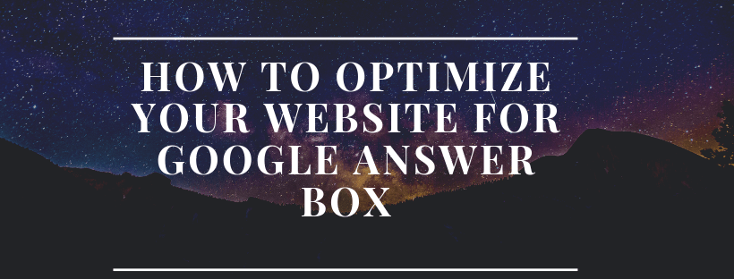 How-to-Optimize-Your-Website-for-Google-Answer-Box